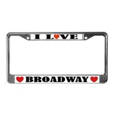 I Love Broadway License Plate Frame