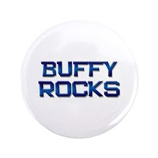 "buffy rocks 3.5"" Button"