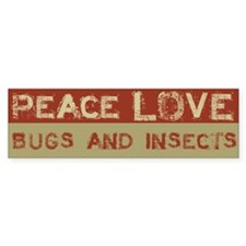 Peace Love Bugs and Insects Bumper Bumper Sticker
