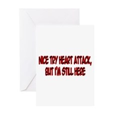 """Nice Try Heart Attack..."" Greeting Card"