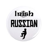 "Irish Russian 3.5"" Button"