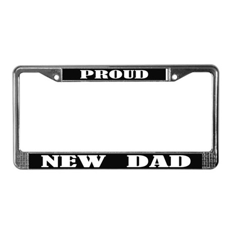 Proud New Dad License Plate Frame