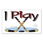 I Play Hockey Rectangle Sticker