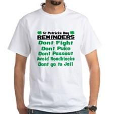 St. Patricks Day Reminders Shirt