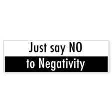 Just say No to Negativity