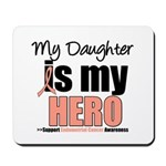 EndometrialCancerHeroDaughter Mousepad