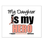 EndometrialCancerHeroDaughter Small Poster