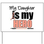EndometrialCancerHeroDaughter Yard Sign
