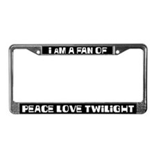 I am a fan of Peace Love Twiligt License Frame