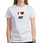 I Love MF Women's T-Shirt