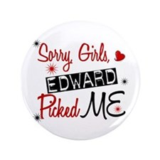"Edward Picked ME Twilight 3.5"" Button"