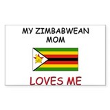 My Zimbabwean Mom Loves Me Rectangle Decal