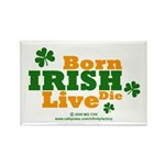 Irish Born Live Die Rectangle Magnet (100 pack)