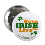 Irish Born Live Die 2.25