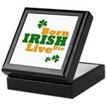 Irish Born Live Die Keepsake Box