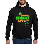 Irish Born Live Die Hoodie (dark)