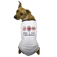Peace Love Auto Racing Dog T-Shirt