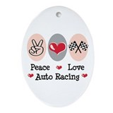 Peace Love Auto Racing Oval Ornament