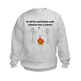 Its all Fun and Games... Sweatshirt