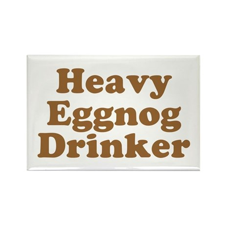 Heavy Eggnog Drinker Rectangle Magnet