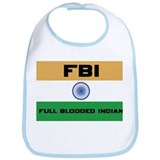 India FBI full blooded Indian Bib