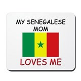 My Senegalese Mom Loves Me Mousepad
