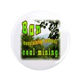 "Ban mountaintop removal coal 3.5"" Button"