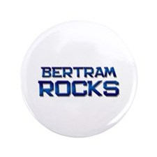 "bertram rocks 3.5"" Button"