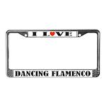 I Love Dancing Flamenco License Plate Frame