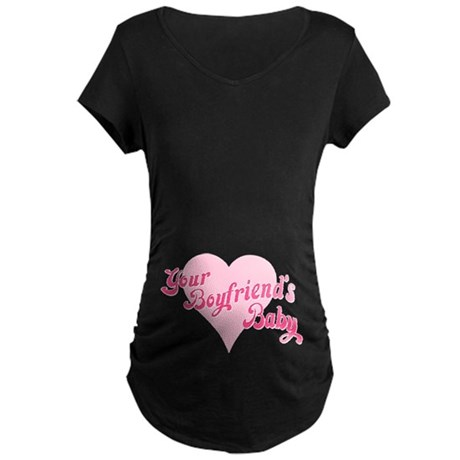 Your Boyfriend's Baby Maternity Dark T-Shirt