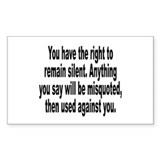 Right to Remain Silent Misquote Decal