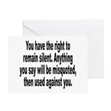 Right to Remain Silent Misquote Greeting Card