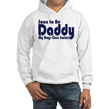 Soon to be Daddy Hoodie