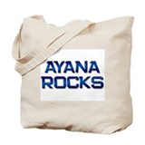 ayana rocks Tote Bag