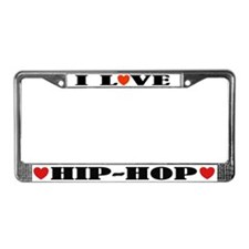I Love Hip Hop License Plate Frame