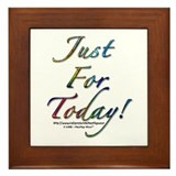&quot;Just for today&quot; Framed Tile