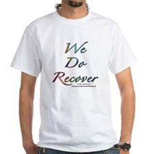 """We Do Recover"" Shirt"