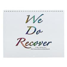 """We Do Recover"" Wall Calendar"