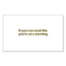 At a meeting Rectangle Sticker 10 pk)
