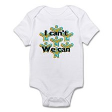 I can't we can Infant Bodysuit