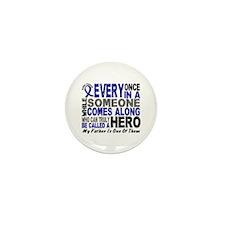 HERO Comes Along 1 Father CC Mini Button (10 pack)