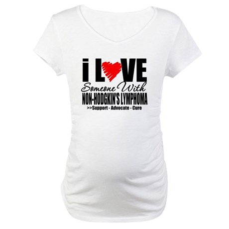 ILoveSomeone w/NonHodge Maternity T-Shirt