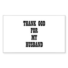 THANK GOD FOR MY HUSBAND Rectangle Decal