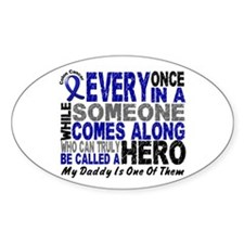 HERO Comes Along 1 Daddy CC Oval Decal