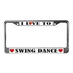 I Love To Swing Dance License Plate Frame