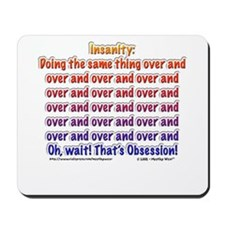 """Insanity: Obsession!"" Mousepad"