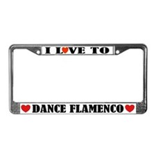 I Love To Dance Flamenco License Plate Frame