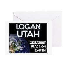 logan utah - greatest place on earth Greeting Card