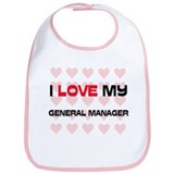 I Love My General Manager Bib
