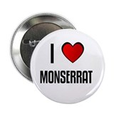 I LOVE MONSERRAT 2.25&quot; Button (100 pack)